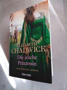 DIE IRISCHE PRINZESSIN - ELIZABETH CHADWICK -
