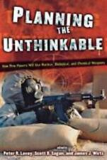 Cornell Studies in Security Affairs: Planning the Unthinkable : How New...