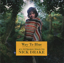 NICK DRAKE Way To Blue An Introduction To Nick Drake CD BRAND NEW