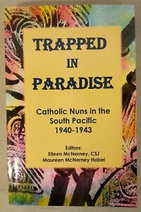 Trapped in Paradise: Catholic Nuns in the South ... (2016, Pb) * SIGNED *