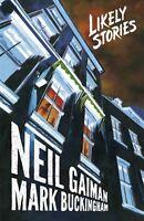 Neil Gaiman's Likely Stories Hardcover GN Buckingham TV Series Sandman New HC NM