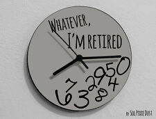 Whatever I'm Retired / Round Grey - Wall Clock
