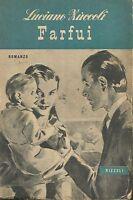 (Luciano Zuccoli) Farfui 1950 Rizzoli i nostri romanzi