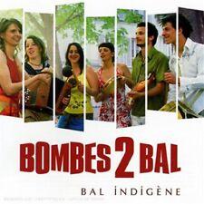Bal Indigène Bombes 2 Bal - CD NEUF sous blister.