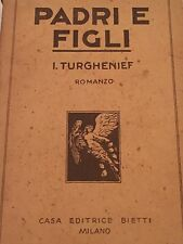 IVAN TURGHENIEF - PADRI E FIGLI 1931