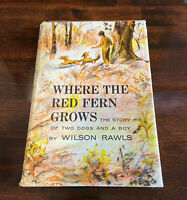 Where the Red Fern Grows Rare 1st Edition Later Print 1961 By Wilson Rawls