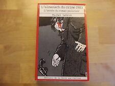 L'almanach du crime 1983 L'année du roman policier illustré par Tardi