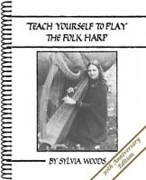 Teach Yourself to Play the Folk Harp, Paperback by Woods, Sylvia, ISBN-13 978...