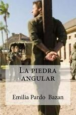 La Piedra Angular by Emilia Pardo Bazan (2016, Paperback)