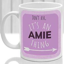 Amie's mug, Its an Amie thing (Pink)