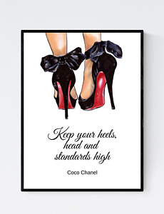 Keep Your Heels Head and Standards High Print, Fashion Print, Fashion Quote