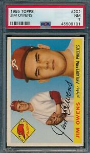 1955 Topps Set Break # 202 Jim Owens PSA 7 *OBGcards*