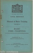 Fire Fighting Civil Defence Basic Training 1951 HMSO