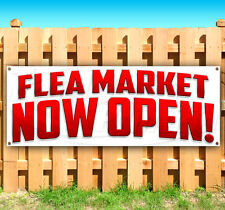 Flea Market Now Open Advertising Vinyl Banner Flag Sign Many Sizes Available Usa