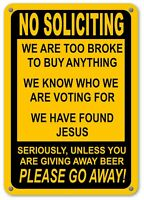 Funny Novelty Sign No Soliciting Humor Funny Sign Home Decor Metal Sign For Sale Online