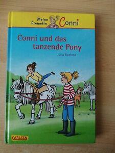 Meine Freundin Conni 15: Conni und das tanzende Pony von Julia Boehme