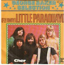 """<167> 7"""" Single: George Baker Selection - Litte Paraquayo / Cher"""