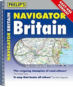 Philip's Navigator Britain Easy-Use Format: Spiral by Philip's Maps Book The