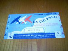 Billet Loterie Nationale Les Ailes Brisées,aviateurs victimes du devoir.1939