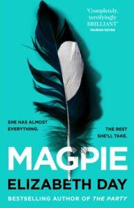 Magpie by Elizabeth Day NEW Hardback BOOK