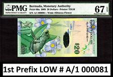 Bermuda $20 Hybrid 2009 1st Prefix LOW # A/1 000081 Pick-60a GEM UNC PMG 67 EPQ
