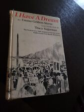 I Have A Dream by Emma Gelders Sterne Illustrated By Tracy Sugarman 1965 HC