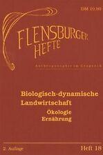 Biologisch-dynamische Landwirtschaft: Ökologie, E... | Buch | Zustand akzeptabel