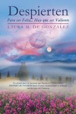 Despierten: Para Ser Feliz, ... Hay Que Ser Valiente (Paperback or Softback)