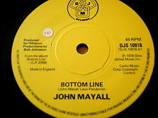 "JOHN MAYALL - BOTTOM LINE  7"" VINYL"