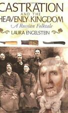 Castration and the Heavenly Kingdom: A Russian Folktale (Paperback or Softback)