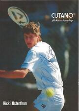 Autogramm Ricki Osterthun Tennis eh. Tennisprofi handsigniert 80er 90er CUTANO
