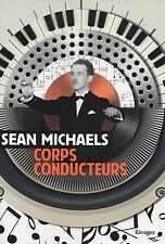 SEAN MICHAELS - CORPS CONDUCTEURS - RIVAGES