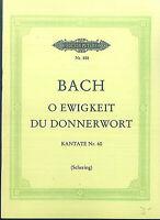 J. S. Bach ~ O Ewigkeit Du Donnerwort, Kantate Nr. 60 Taschenpartitur
