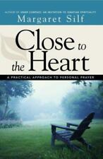 Close to the Heart: A Practical Approach to Personal Prayer (Paperback or Softba