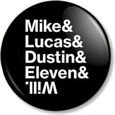 """Mike Lucas Dustin Eleven & Will 1"""" 25mm Pin Button Badge Stranger Things Kids 2"""
