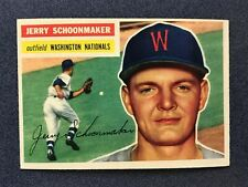 1956 Topps JERRY SCHOONMAKER #216 Washington Nationals EXMT (JU17)