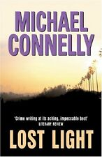 Lost Light By  Michael Connelly. 9780752856568
