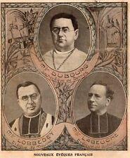 NOUVEAUX EVEQUES DUBOURG RENNES / LOBBEDEY MOULINS / LABEUCHE BELLEY IMAGE 1906