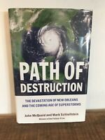 Path of Destruction : The Devastation of New Orleans and the Age of Superstorms*