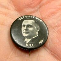 1932 Political Pinback Button Get Busy For Bill Donovan Governor NY Bastian Wild