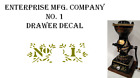 Enterprise MFG. Co. No. 1 Coffee Grinder Mill Drawer Restoration Decal