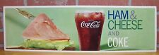 1960s COCA COLA Sign HAM & CHEESE AND COKE Restaurant Country Store Litho USA