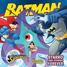 Batman Classic: Starro And Stripes Forever: With Superman And Wonder Woman: B...