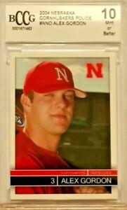 ALEX GORDON 2004 Nebraska Cornhuskers Police pre rookie rare BGS BCCG 10 MINT !!