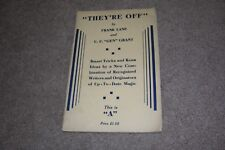 c.1938 They're Off by Frank Lane & U.F. Grant, Vintage Magic Trick Book