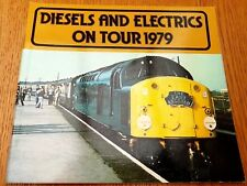 DIESELS AND ELECTRICS ON TOUR 1979 BY GRAHAM SCOTT-LOWE
