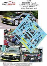 DECALS 1/43 REF 2372 PEUGEOT 306 MAXI KIT CAR DELECOUR RALLYE DU MONT BLANC 2021