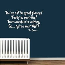 Seuss ' You are off to Great Places ' White Art Words Wall Stickers Decals Decor