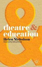 Theatre and Education, Good Condition Book, Nicholson, Helen, ISBN 9780230218574