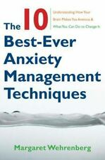 The Ten Best-Ever Anxiety Management Techniques: Understanding How You-ExLibrary